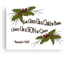 Christmas Holly and Twigs with Bible Verse: Isaiah Canvas Print