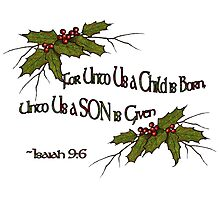 Christmas Holly and Twigs with Bible Verse: Isaiah Photographic Print