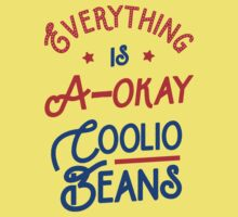 Everything Is A-Okay Coolio Beans One Piece - Short Sleeve