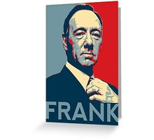 Frank Underwood Greeting Card