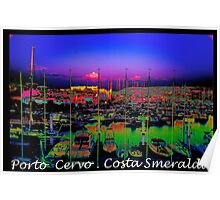 Porto Cervo . Costa Smeralda . by Brown Sugar 2003. Views (667)  thank you ! Poster