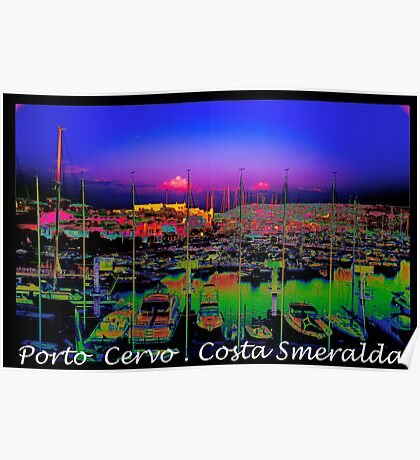 Porto Cervo . Costa Smeralda . by Brown Sugar 2003. Views (667)  thank you ! Poster