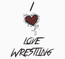 I love wrestling Kids Tee