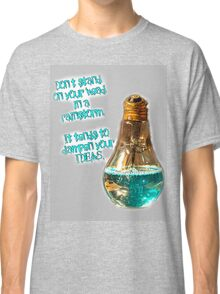 Don't Stand On Your Head Classic T-Shirt