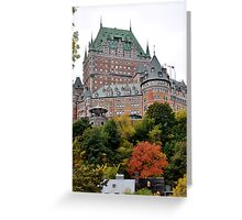 Chateau Frontenac from the Lower city Greeting Card