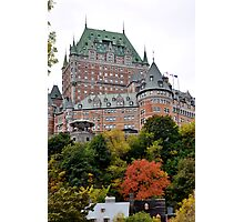 Chateau Frontenac from the Lower city Photographic Print