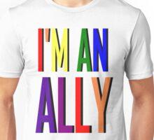 I'm an Ally Unisex T-Shirt