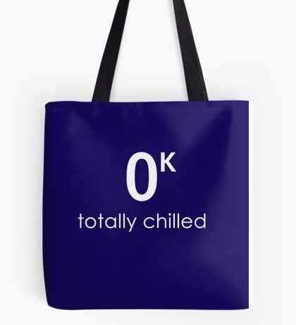 Totally Chilled Tote Bag