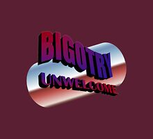 Bigotry Unwelcome Womens Fitted T-Shirt