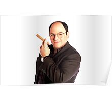 George Constanza with cigar  Poster