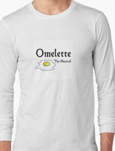 Omelette the Musical! (Something Rotten) Long Sleeve T-Shirt