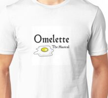 Omelette the Musical! (Something Rotten) Unisex T-Shirt