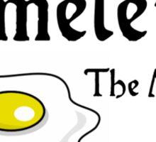 Omelette the Musical! (Something Rotten) Sticker