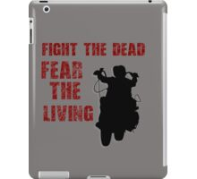Fear The Living- Dixon iPad Case/Skin