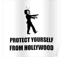Protect Yourself From Hollywood Poster
