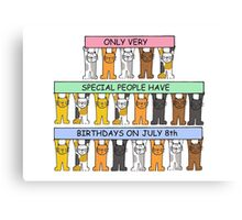 Cats celebrating July 8th Birthday. Canvas Print