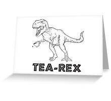 Tea Rex Greeting Card