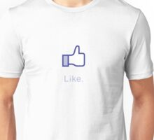Like (with text) Unisex T-Shirt