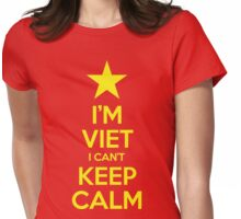 I'm Viet I Can't Keep Calm Womens Fitted T-Shirt