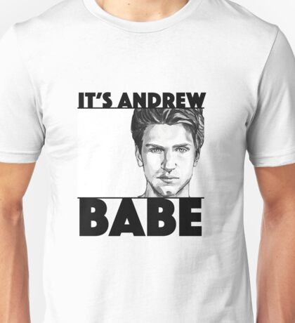 """Pretty Little Liars Toby: """"It's Andrew Babe"""" Unisex T-Shirt"""