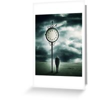 And when the Clock stops.. Greeting Card