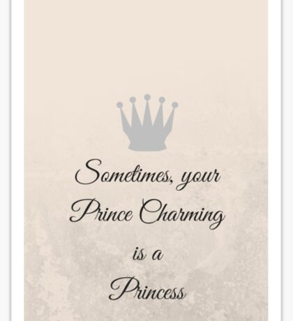 Fairytale inspired slogan phonecase Sticker