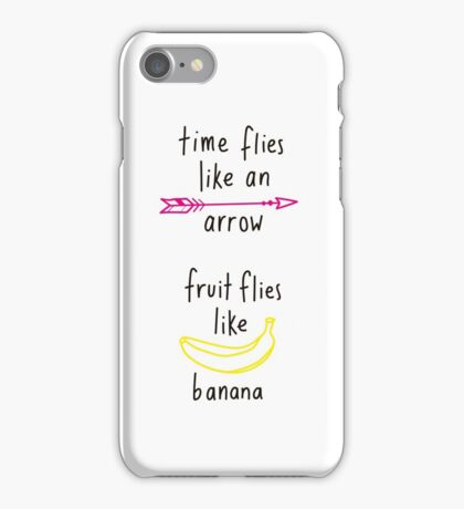 Fruit Flies Like Banana iPhone Case/Skin
