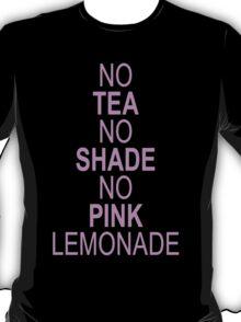 No T no shade T-Shirt