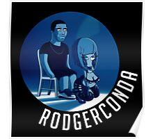 Rodgerconda Poster