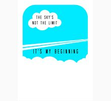 The sky's not the limit - it's my beginning Womens Fitted T-Shirt