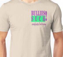 BULLIES:  ERADICATE Unisex T-Shirt