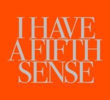 Mean Girls - I have a fifth sense Kids Tee