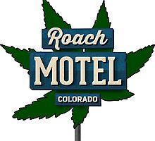 Marijuana Roach Motel Colorado by MarijuanaTshirt