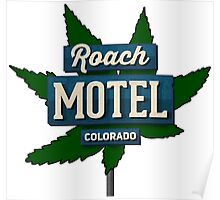Marijuana Roach Motel Colorado Poster