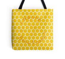 Honey, You're the Bee's Knees Tote Bag