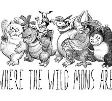 Where the Wild Mons Are by FliteWulf