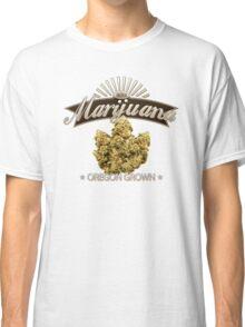 Marijuana Oregon Grown Classic T-Shirt