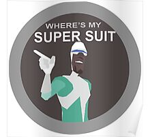 Frozone Wheres My Super Suit Poster