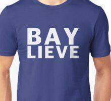 We Believe In Bayley Unisex T-Shirt