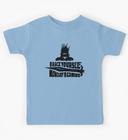 Monday is Coming  (Game of Thrones) (Black) Kids Tee