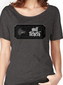 Wolf Tickets Women's Relaxed Fit T-Shirt