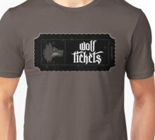 Wolf Tickets Unisex T-Shirt
