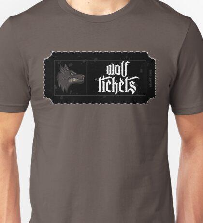 Wolf Tickets Unisex T-Shirt