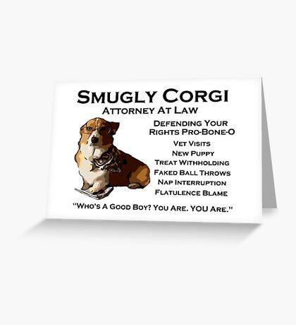 Smugly Corgi - Attorney At Law Greeting Card