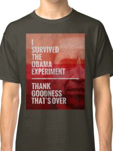 The Obama Experiment Classic T-Shirt