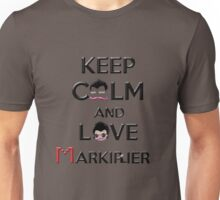 Keep calm and love Markiplier Unisex T-Shirt