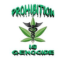 Prohibition is Genocide by lawrencebaird