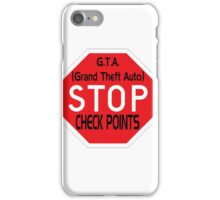 Stop the Checkpoints iPhone Case/Skin