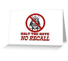 No Recall Greeting Card
