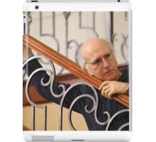 Curb your larry david iPad Case/Skin